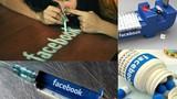 Não của những tín đồ Facebook giống người nghiện ma túy?