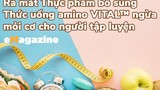 Ra mắt Thực phẩm bổ sung - Thức uống amino Vital ngừa mỏi cơ cho người tập luyện