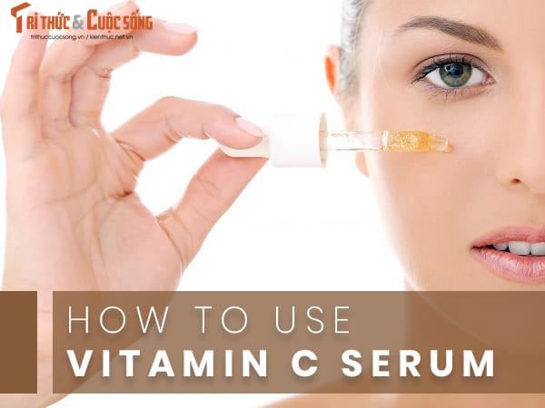 Serum vitamin C cong dung than thanh voi da, su dung the nao?