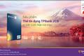 """Săn """"deal"""" siêu hấp dẫn với thẻ tín dụng quốc tế TPBank JCB"""