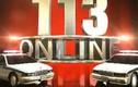 113 Online ngày 8/2: Hung thủ sát hại vợ chồng chủ trại gà khai gì?