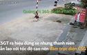 Video: Thanh niên điều khiển xe máy đâm gãy chân CSGT