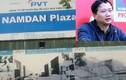"""Chi tiết dự án Nam Đàn Plaza khiến nhiều """"đại gia"""" vướng vòng lao lý"""
