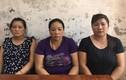 """Bắt giam 3 """"nữ quái"""" lừa bán phụ nữ, trẻ em gái sang Trung Quốc"""