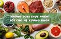 6 thực phẩm tốt cho xương khớp, phụ nữ sau 30 tuổi cần ăn để phòng ngừa loãng xương