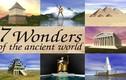 7 kỳ quan thế giới cổ đại còn tồn tại không?