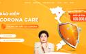Dừng bán bảo hiểm COVID, khách đã mua Corona Care của Viễn Đông, quyền lợi thế nào?