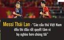 """Chê cầu thủ Việt Nam nghèo, """"Messi Thái"""" nhận mưa chỉ trích"""