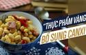 Video: Món ăn giàu canxi nổi tiếng luôn có sẵn ở Việt Nam