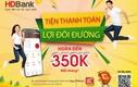 HDBank triển khai nhiều chương trình ưu đãi phục vụ Khách hàng số