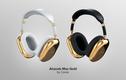 Airpods Max mạ vàng đẹp cỡ nào mà đắt gấp 180 so với giá gốc?