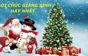 Video: Lời chúc Giáng sinh hay nhất, ý nghĩa nhất dành tặng người thương