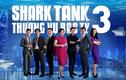 """Shark Tank Việt Nam mùa 3: Dàn """"cá mập"""" gồm những doanh nhân nào?"""