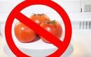 7 thực phẩm tuyệt đối không bảo quản tủ lạnh vừa mất chất vừa độc