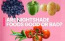 Các loại rau họ cà có lợi hay hại cho sức khỏe?