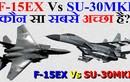 """Nếu Ấn Độ mua F-15EX, liệu có """"đụng hàng"""" với Su-30MKI?"""