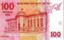 Tiền lưu niệm 100 đồng in công nghệ bảo mật hiện đại nhất thế giới