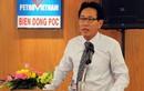 Ông Nguyễn Trường Sơn được bổ nhiệm TGĐ Tập đoàn Dầu khí