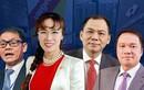 Soi tài sản của các tỷ phú Việt Nam sau một năm nhiều biến động
