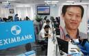 """Eximbank chi nhánh TPHCM thay giám đốc, """"siết"""" giao dịch tiền gửi"""