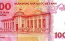Phát hành tờ tiền mới mệnh giá 100 đồng