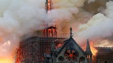 Cháy Nhà thờ Đức Bà Paris: Thiệt hại lớn cỡ nào?