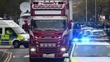 Chưa xác nhận 39 người chết trên xe tải ở Anh đều từ TQ