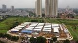 Bệnh viện dã chiến lớn nhất Hà Nội  sau hơn 10 ngày xây dựng