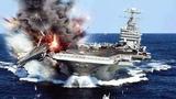Mỹ thán phục phi vụ Đặc công Việt Nam đánh chìm tàu sân bay
