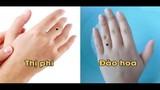 Video: Người có 8 nốt ruồi này ở trên tay cuộc đời sẽ ra sao?