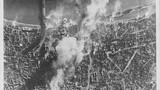 Những vụ ném bom trong Thế chiến 2 hủy diệt khủng khiếp thế nào?