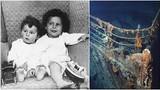 Sự thật sốc về những người thoát chết sau thảm kịch Titanic