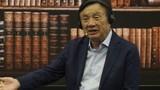 Ông chủ Huawei Nhậm Chính Phi: Thiệt hại 30 tỷ USD chẳng thấm gì