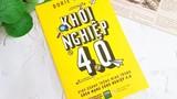 Khởi nghiệp 4.0: Vấp ngã để tiến nhanh, giàu bền vững