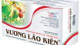 Cục An toàn thực phẩm khuyến cáo không mua sản phẩm Vương lão kiện