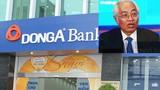 Ông Trần Phương Bình dùng 1.160 tỷ chiếm đoạt của DongA Bank làm gì?