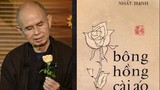 """Mùa Vu Lan, ngẫm """"Bông hồng cài áo"""" của thiền sư Thích Nhất Hạnh"""