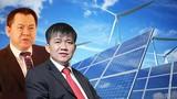 Đại gia chi 5.000 tỷ làm dự án điện mặt trời lớn nhất Việt Nam