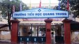 Hà Nội: Xác minh cô giáo trường Quang Trung bắt học sinh tát bạn 50 cái