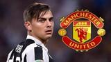 Chuyển nhượng bóng đá mới nhất: Juventus từ chối M.U vụ Dybala