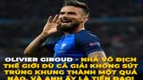 Ảnh chế tiền đạo ĐT Pháp vô địch World Cup dù không sút trúng đích