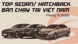 Top xe sedan/hatchback bán chạy nhất Việt Nam tháng 9/2020