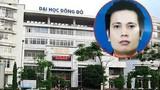 Những phi vụ làm ăn của Hùng Sara, Chủ tịch Đại học Đông Đô đang bị truy nã