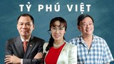 """Soi """"túi tiền"""" của tỷ phú Việt trồi sụt theo COVID-19"""