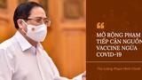 Thủ tướng đốc thúc sớm nhập khẩu, sản xuất vaccine ngừa Covid-19