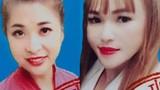"""Truy tìm 2 """"hot girl"""" nghi lừa đảo hơn 14 tỷ đồng"""