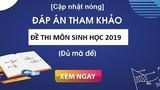 Đáp án đề thi tham khảo môn Sinh học THPT quốc gia 2019