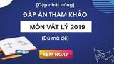 Đáp án đề thi tham khảo môn Vật lý THPT quốc gia 2019