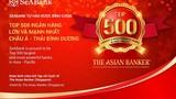 Seabank lọt top 500 ngân hàng lớn và mạnh nhất Châu Á -Thái Bình Dương