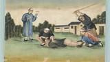 Hình phạt thời Trung Quốc phong kiến tàn độc đến mức nào?